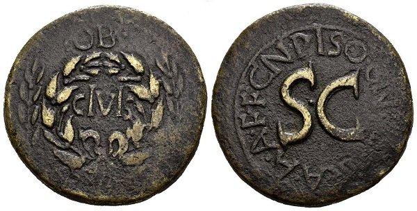 Ранний сестерций императора Августа. 19 г. до н.э. – 4 г. н.э.). На аверсе надпись в честь Августа  – «OB CIVIS SERVATOS» («Спасителю граждан»)
