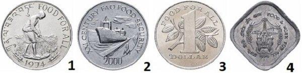 1. Бутан, 50 нгултрумов, «Еда для всех»; 2. Панама, 1 сентиссимо, «Продовольственная безопасность»; 3. Тринидад и Тобаго – 1 доллар, «Еда для всех»; 4. Индия, 5 пайс, «Еда и работа для всех»