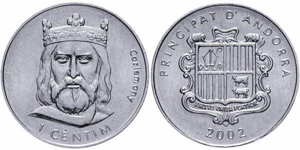 Андорра, 1 сантим 2002 года «Карл Великий»