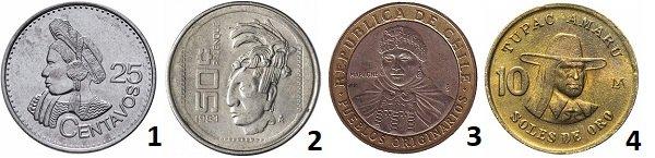 1 - Индейская женщина в национальном костюме на монете 25 сентаво. Гватемала. 2016 год; 2 – голова ацтека на монете 50 сентаво. Мексика. 1983 год; 3 – индеец мапуче на монете 100 песо. Чили. 2005 год; 4 – Тупак Амару Второй на монете 10 солей. Перу. 1978 год