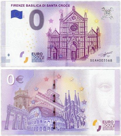 Италия, банкнота 0 евро 2018 года, «Флорентийская базилика Санта-Кроче»
