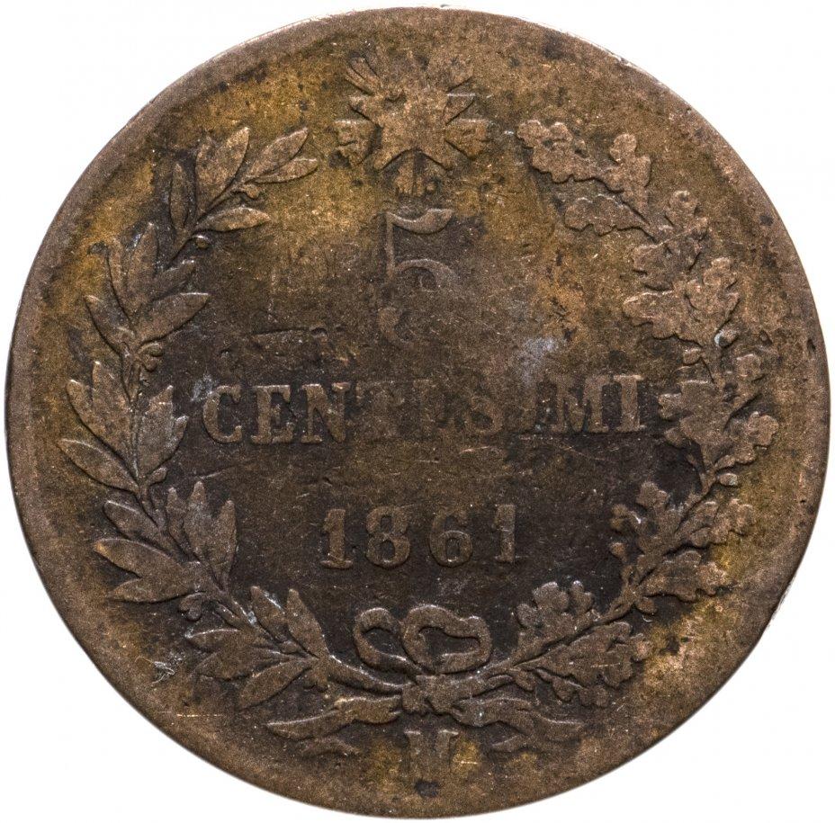 "купить Италия 5 чентезимо (centesimi) 1861 M, знак монетного двора: ""M"" - Милан"