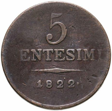 купить Италия (королевство Ломбардия-Венеция) 5 чентезимо 1822
