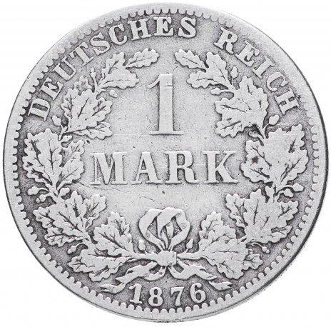 """купить Германия 1 рейх марка 1876 """"А"""""""