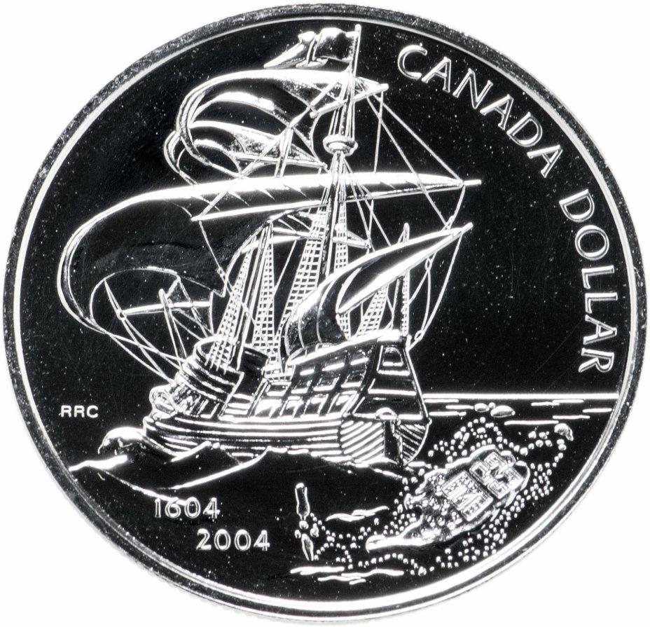 """купить Канада 1 доллар 2004 """"400 лет первому французскому поселению в Америке"""""""