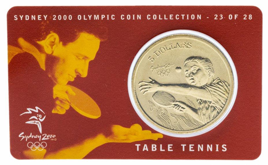 купить Австралия 5 долларов (dollars) 2000 Олимпийские игры в Сиднее - Настольный теннис