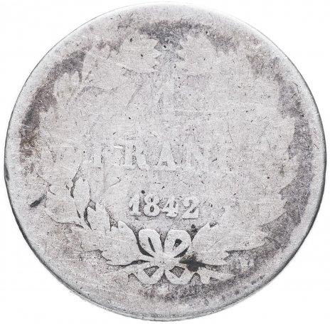 купить Франция 1 франк 1842