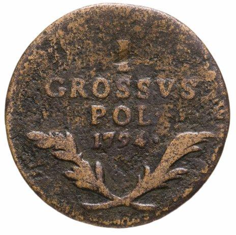 купить Польша 1 грош 1794