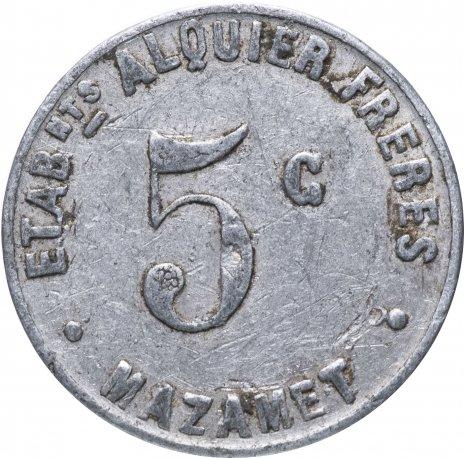 """купить Нотгельд Франция 5 сантимов """"Коммуна Мазаме"""" 1922"""