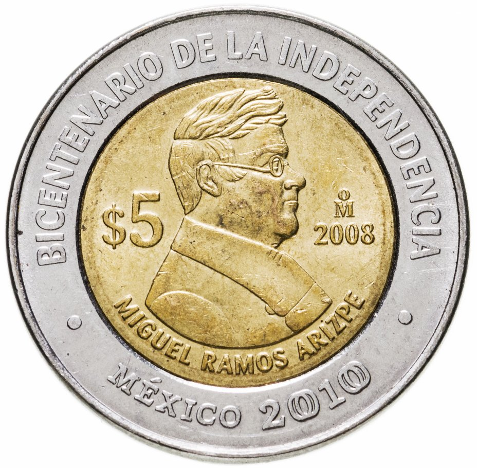 """купить Мексика 5 песо (pesos) 2008 """"200 лет независимости - Мигель Рамос Ариспе"""""""
