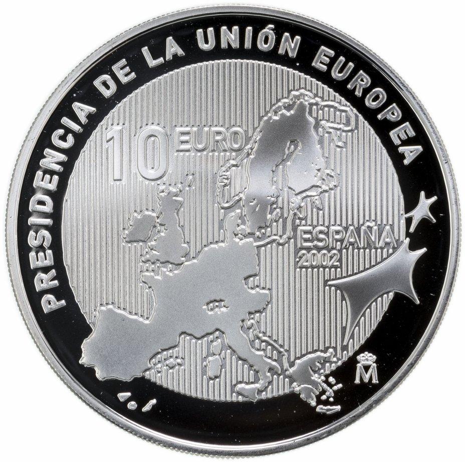 купить Испания 10 евро (euro) 2002   Председательство Испании в Европейском Союзе