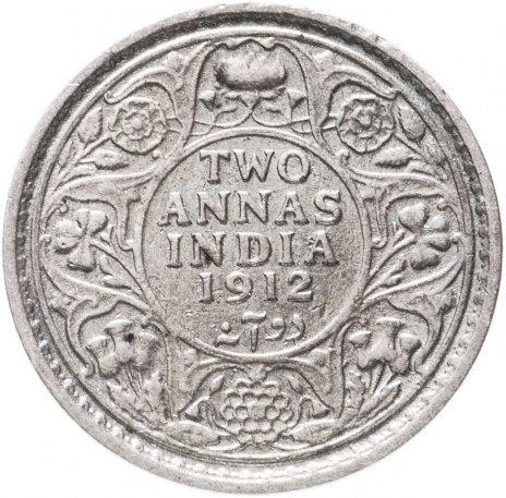 купить Британская Индия 2 анны 1912