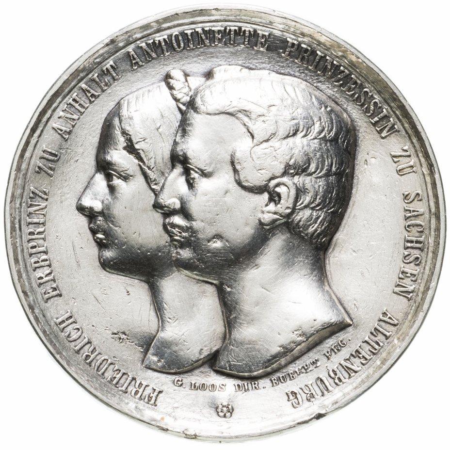 """купить Медаль Германия """"Герцогство Анхальт-Дессау - Бракосочетание Фридриха I, герцога Ангальта и Антуанетты Саксен-Альтенбургской"""""""