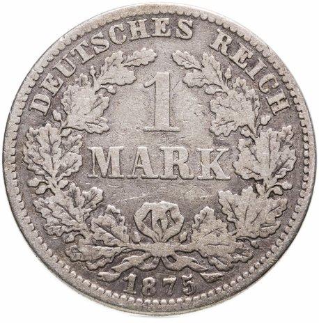 """купить Германия 1марка 1875 E   знак монетного двора: """"E"""" - Дрезден"""
