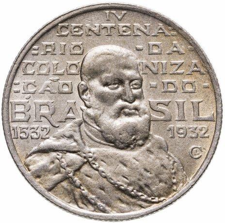 """купить Бразилия 2000 рейс (reis) 1932 """"400 лет колонизации Бразилии"""""""