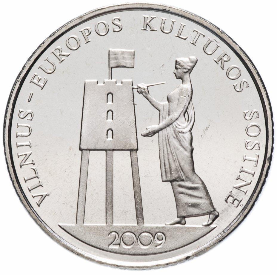 """купить Литва 1 лит (litas) 2009   """"Вильнюс – культурная столица Европы"""""""