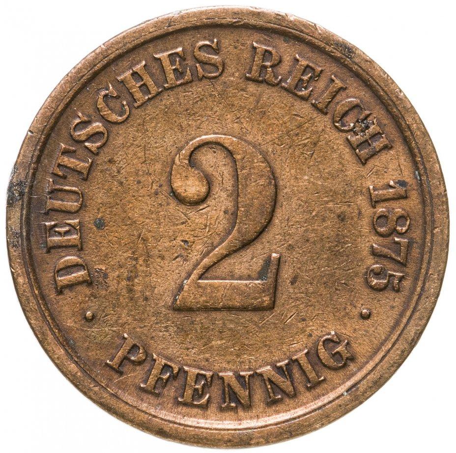 купить Германия 2 пфеннига (pfennig) 1875 D