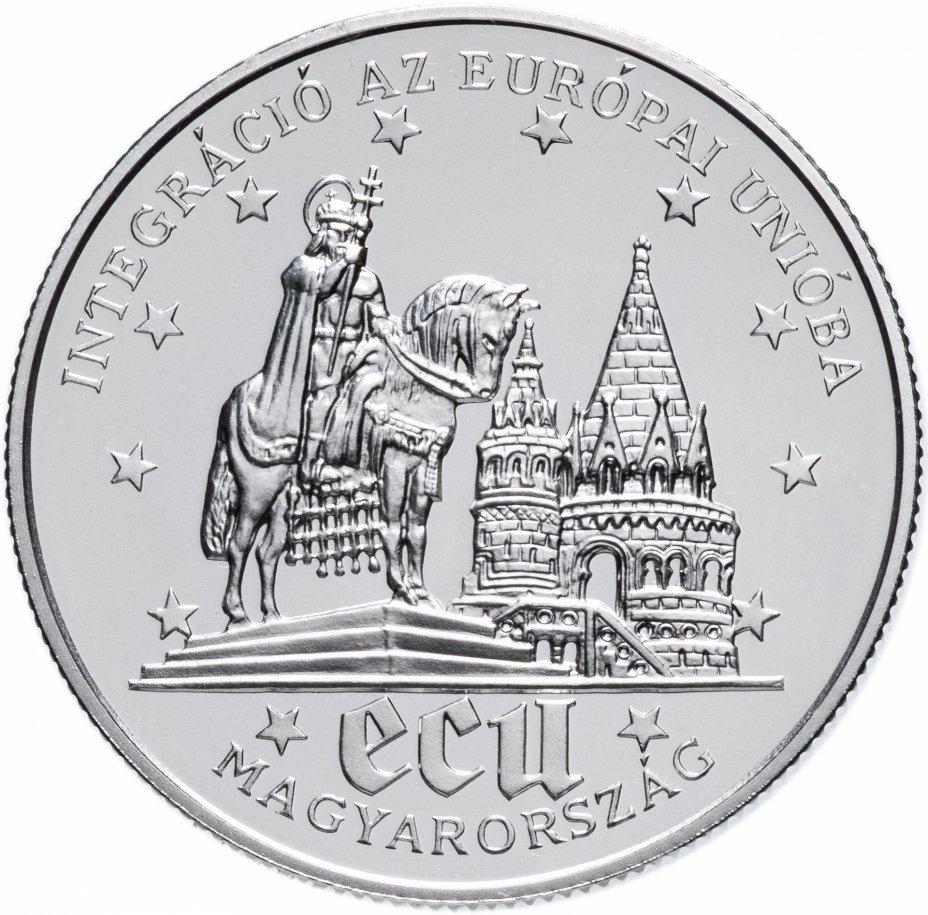 """купить Венгрия 500 форинтов 1994 """"Интеграция в ЕС"""""""