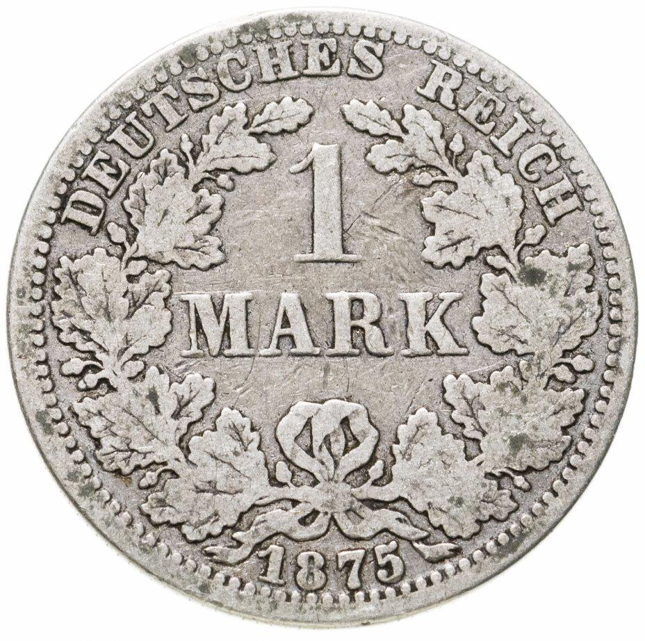 """купить Германская империя, Пруссия 1 марка 1875 """"А"""" - Берлин"""